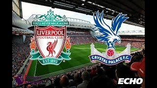 Liverpool vs Crystal Palace - Premier League |Highlights & Full Match - Pes 2019 |Game Pc