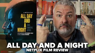 All Day and a Night (2020) Netflix Film Review