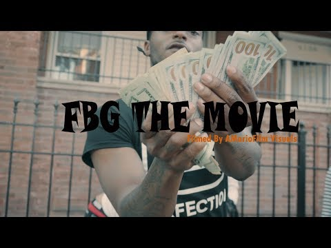 FBG THE MOVIE STARRING FBG Duck Directed By @AMarioFilm