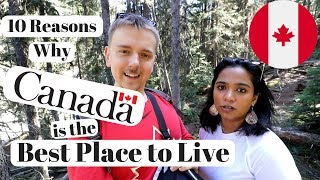 Download 10 Reasons Why Canada is the Best Place to Live Video