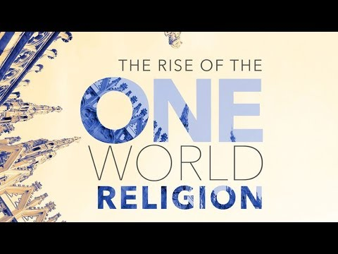 End Times: One World Religion