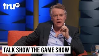 Talk Show the Game Show - First Day on Set with Glenn Close (ft. Tate Donovan)   truTV