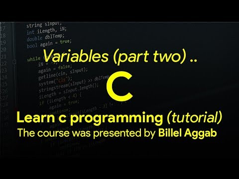 6 - Variables (Part two) - [ Learn C in Arabic ]