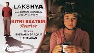 Kitni Baatein – Reprise - Official Audio Song | Lakshya | Shankar Ehsaan Loy