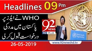 News Headlines | 09:00 PM | 26 May 2019 | 92NewsHD