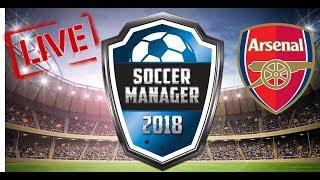 Live Cu Soccer Manager 2018-cariera Cu Arsenal Londra-roadto700subs