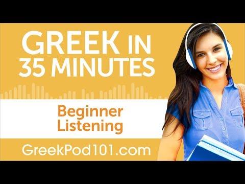 35 Minutes of Greek Listening Comprehension for Beginner