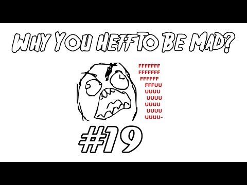 Why You Heff To Be Mad 19