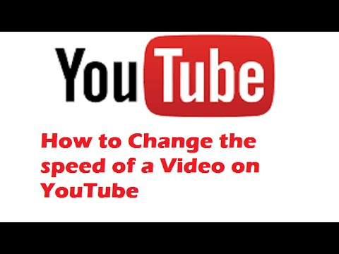 How to Change the speed on a YouTube Video