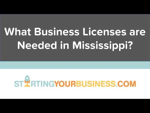 What Business Licenses are Needed in Mississippi - Starting a Business in Mississippi