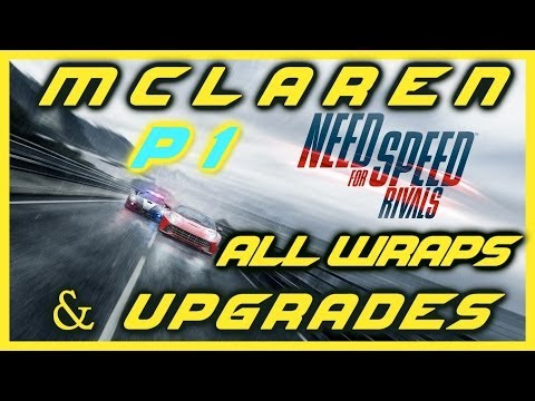NEED FOR SPEED RIVALS PS4 | MCLAREN P1 FULLY UPGRADED | ALL WRAPS | TIME TRIAL & RACE | HD