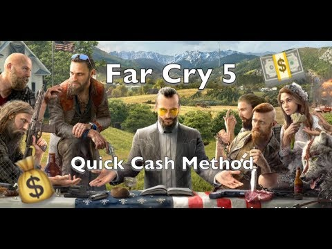How to get QUICK cash in Far Cry 5!