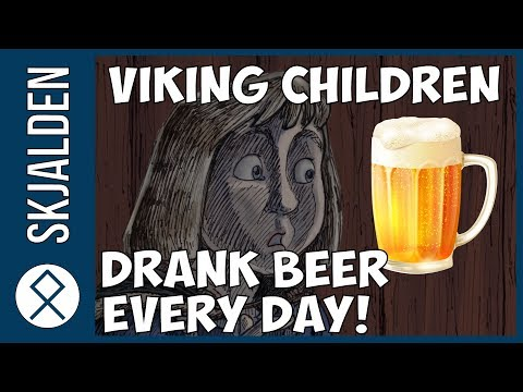 Viking Children Drank Beer Every Day