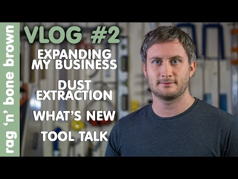 VLOG 2 - Expanding My Business / Dust Extraction / What's New / Tool Talk / Christmas