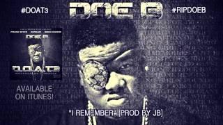 "Doe B ""I Remember"" [Official Audio]"
