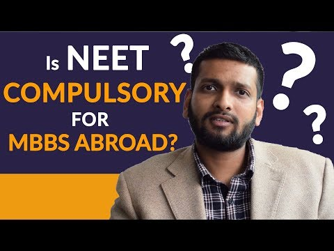 Is NEET compulsory for MBBS in abroad now?