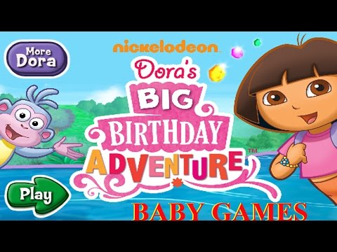 Dora the Explorer Happy Birthday - Dora the Explorer Game - Baby Games