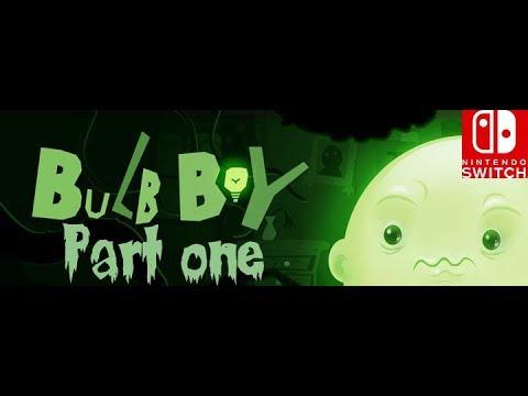 Bulb boy walkthrough #1 (Nintendo switch)