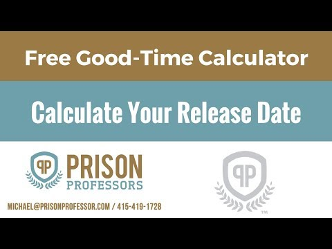 Calculate Release Dates from Federal Prison