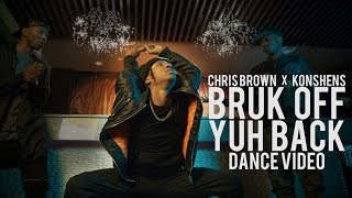 Chris Brown x Konshens - Bruk Off Yuh Back (Official Dance Music Video) | Bone Breaking Contortion