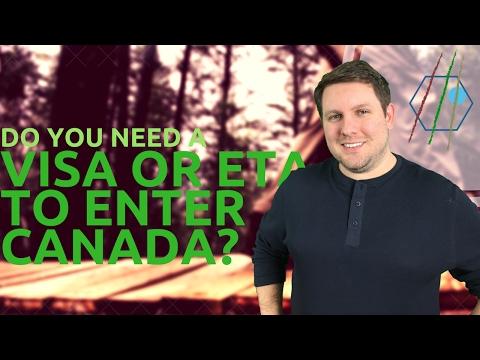 Do You Need a Visa or eTA to Enter Canada?