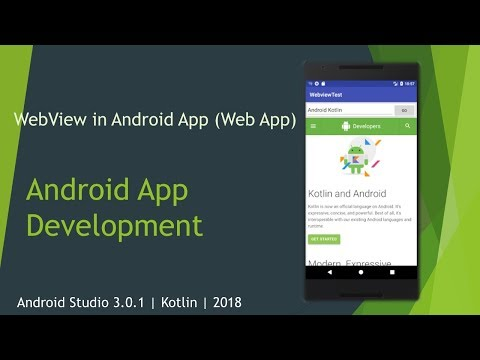 WebView in Android App (Web App) | Android Studio 3.0.1 | Kotlin | 2018