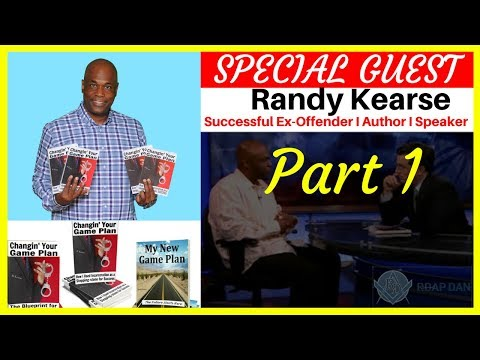 Randy Kearse Served 15 Years Federal Prison. SUCCESS AFTER PRISON. Part 1 of 3
