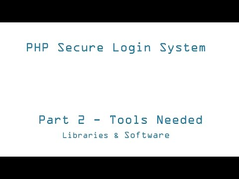 2) Tools Needed To Create  - Secure PHP Login System