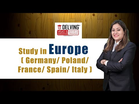 Study in Europe  ( Germany/ Poland/ France/ Spain/ Italy )