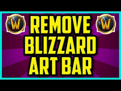 WoW How To Remove Blizzard Art Bar Using Bartender4 2017 (QUICK) - WoW Remove Gryphon Art Addon