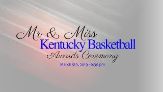 Mr. And Miss Kentucky Basketball Awards Ceremony 2019
