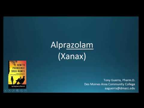 (CC) How to Pronounce alprazolam (Xanax) Backbuilding Pharmacology
