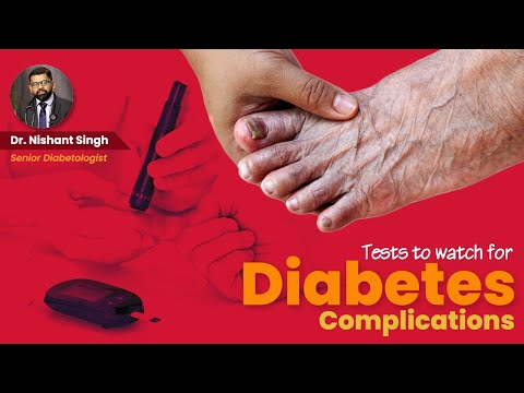 Tests for Diabetic Person - Dr. Nishant Singh, MD - General Medicine