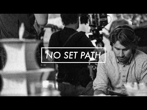 No Set Path - Mini documentary on filmmaking