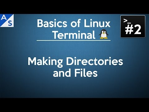 Basics of Linux Terminal #2: Making Directories and Files.