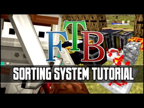 Feed The Beast: Automated Sorting System Tutorial (Router, Filters & Barrels)