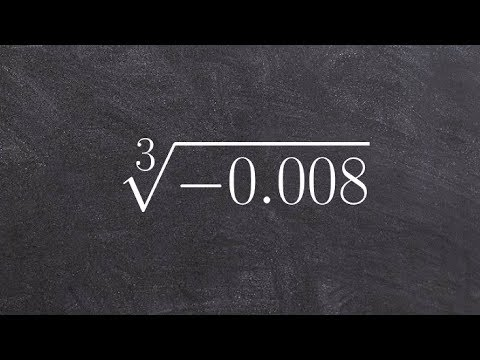 Learn How to Take the Cube Root of a Negative Decimal, Cube Root(-0.008)