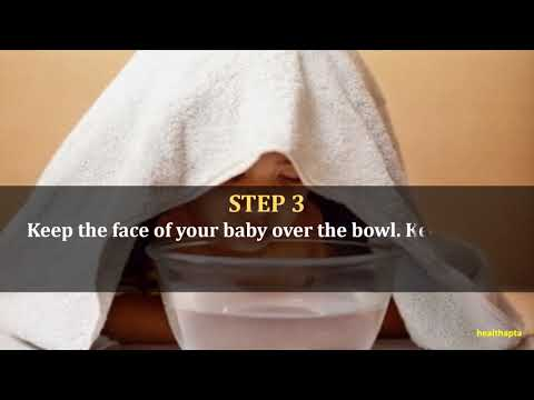 Steam Therapy for Baby Cold