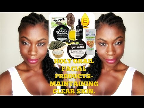 HOLY GRAIL FACIAL PRODUCTS - HOW I MAINTAIN MY CLEAR SKIN