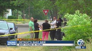 Teen finds body in trunk on Detroit's east side