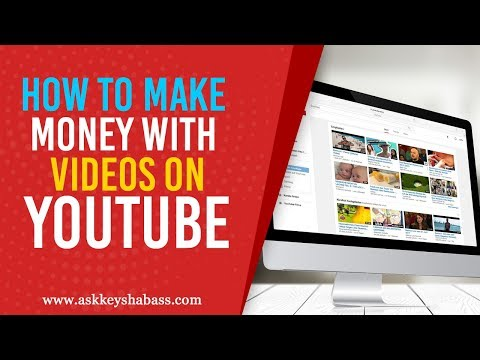 How To Make Money With Videos On Youtube