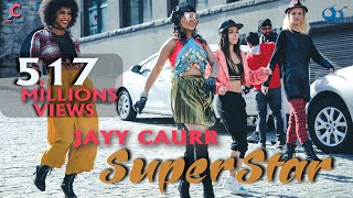 Superstar: Jayy Caurr | Blue Tomatoes Music | Latest Hindi Song | Official Video