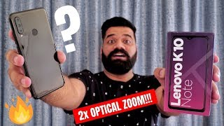Lenovo K10 Note Unboxing & First Look - Optical Zoom in Mid range Smartphone🔥🔥🔥
