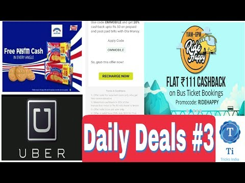 Daily Deals #3 - Uber Rs. 50 Off, Ola 20% Cashback, Rs.18 Paytm Cash, Paytm Rs. 111 Cashback