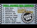 Download lagu [FULL ALBUM] SKA PALING ENAK 2019 | Demi Kowe | Rembulan | Harusnya Aku | Lagu SKA Paling Hits 2019