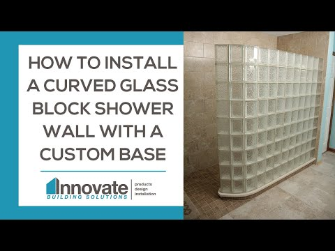 How to Install a Curved Glass Block Shower Wall with a Custom Base Cleveland Columbus Cincinnati