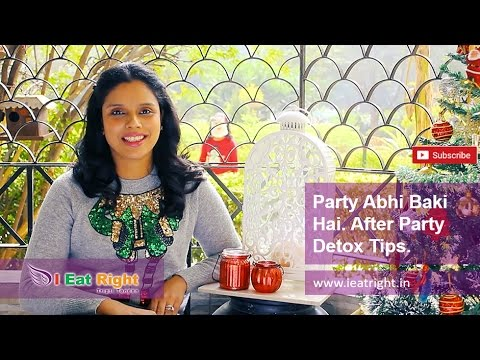 After Party Detox & Diet Tips | How to Get Back in Shape | Party Abhi Baki Hai | Tripti Tandon