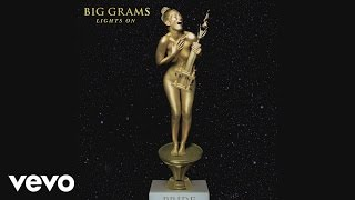 Big Grams - Lights On (Audio)