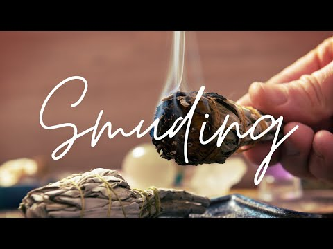 Smudging - How to Clear Negative Energy