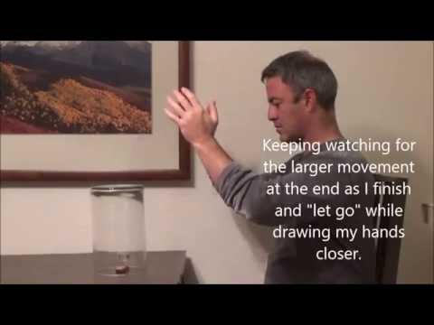 Using a basic Chi Kung Exercise for Telekinesis, moving chi, prana, energy